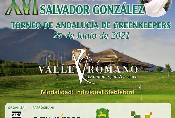 XVI Torneo de Greenkeepers de Andalucía. Memorial Salvador González. Un gran día de convivencia